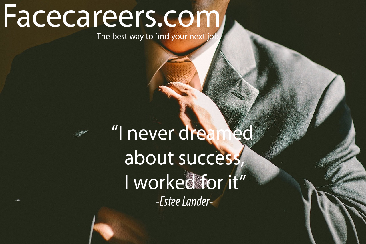 I never dreamed about succes i worked for it
